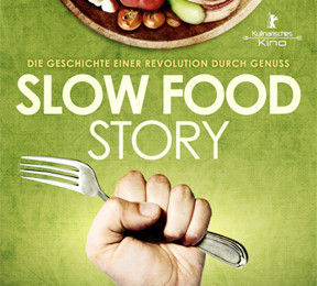"""Slow Food Story"" im Kino!"